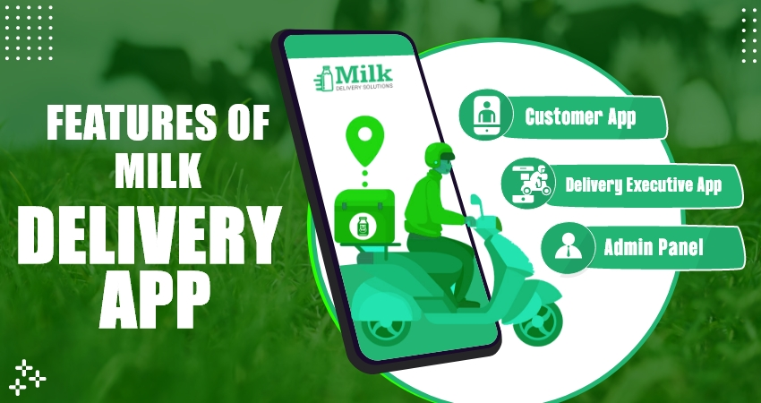 Features of milk delivery App